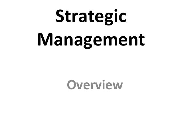 Strategic Management Overview