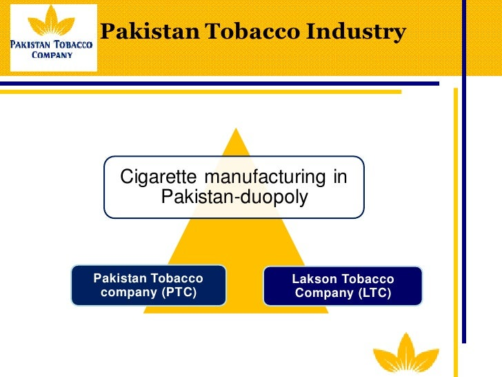 tobacco industry in pakistan Mary assunta and ulysses dorotheo southeast asia tobacco control alliance ( seatca) on 1 november the international labour organization (ilo)'s governing body will make a decision about continuing or ending its relationship with the tobacco industry however, the reference document.