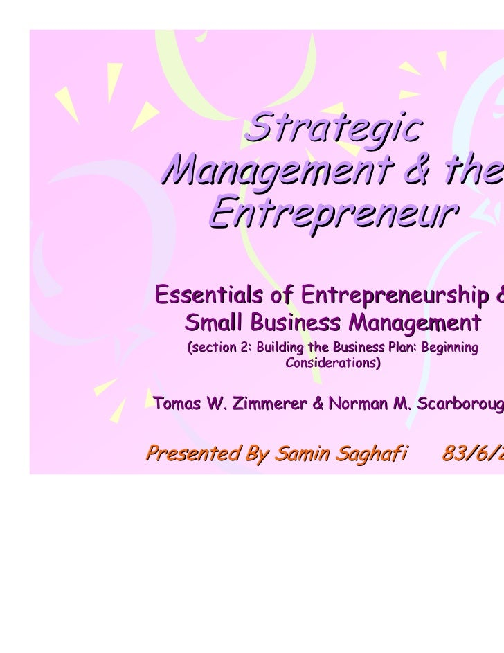 Strategic Management & the   EntrepreneurEssentials of Entrepreneurship &  Small Business Management    (section 2: Buildi...