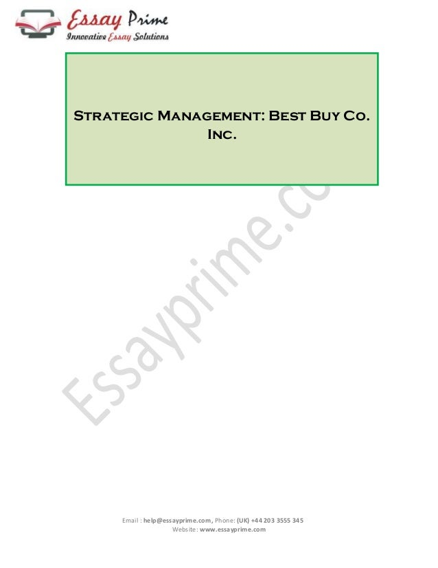 strategic management essay sample strategic management best buy co inc email help essayprime com