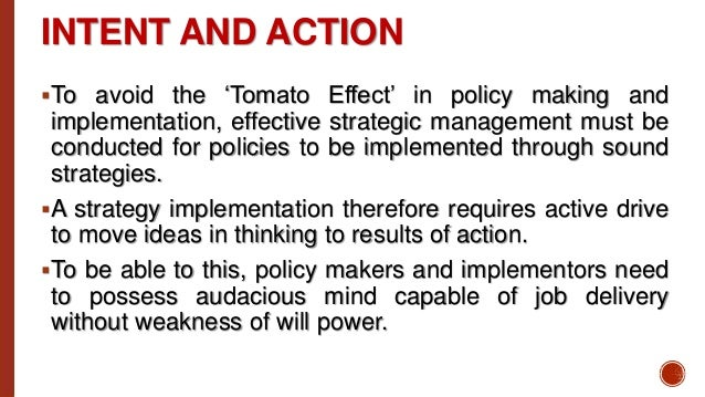 management policy and strategy Strategic management is the continuous process of creating, implementing and evaluating decisions that enable an organization to achieve its objectives.