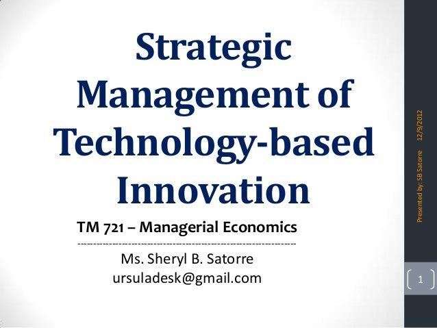 Strategic Management of                                                                         12/9/2012Technology-based ...