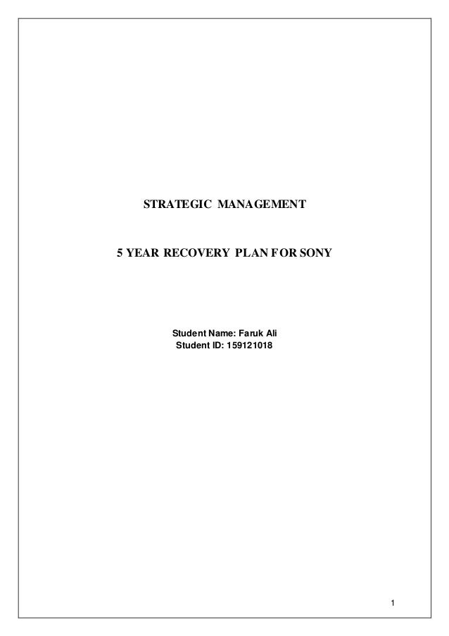 strategic planning of sony corporation Strategic planning for sony corporation [adams kisilu] on amazoncom free shipping on qualifying offers seminar paper from the year 2014 in the subject business economics - business management, corporate governance.