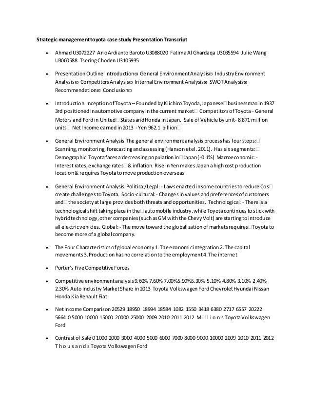 Strategic managementtoyota case study PresentationTranscript  AhmadU3072227 ArioArdiantoBarotoU3088020 FatimaAl Ghardaqa ...
