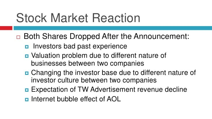 Stock Market Reaction   Both Shares Dropped After the Announcement:      Investors bad past experience     Valuation pr...