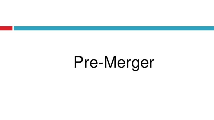 Pre-Merger