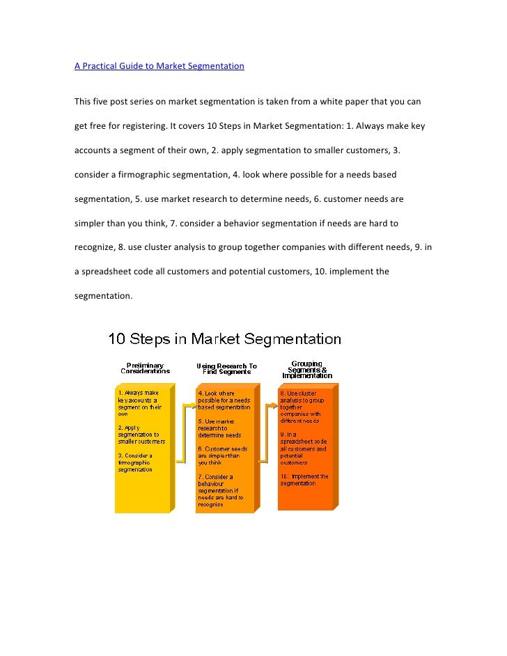 A Practical Guide to Market SegmentationThis five post series on market segmentation is taken from a white paper that you ...