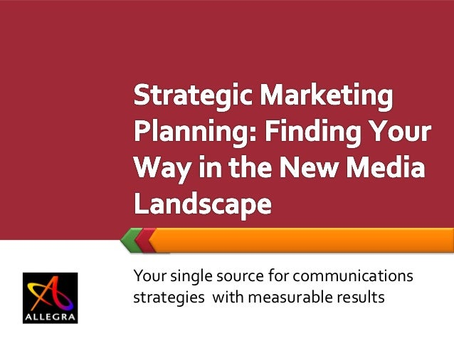 Your single source for communicationsstrategies with measurable results