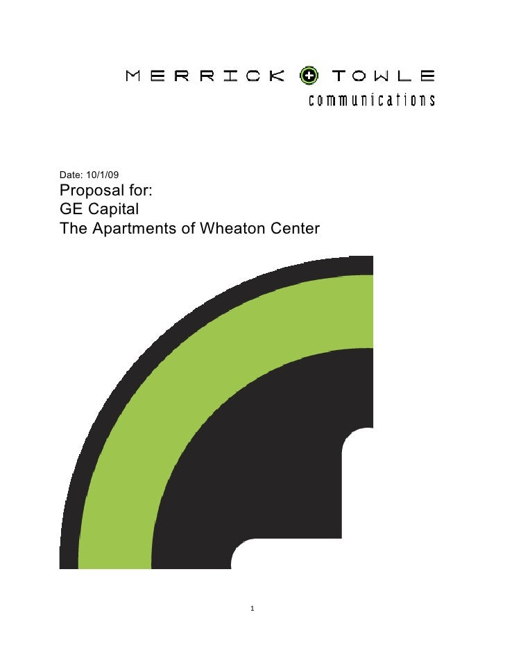 Date: 10/1/09 Proposal for: GE Capital The Apartments of Wheaton Center                            1