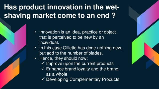Gillette : Managing Product Innovation