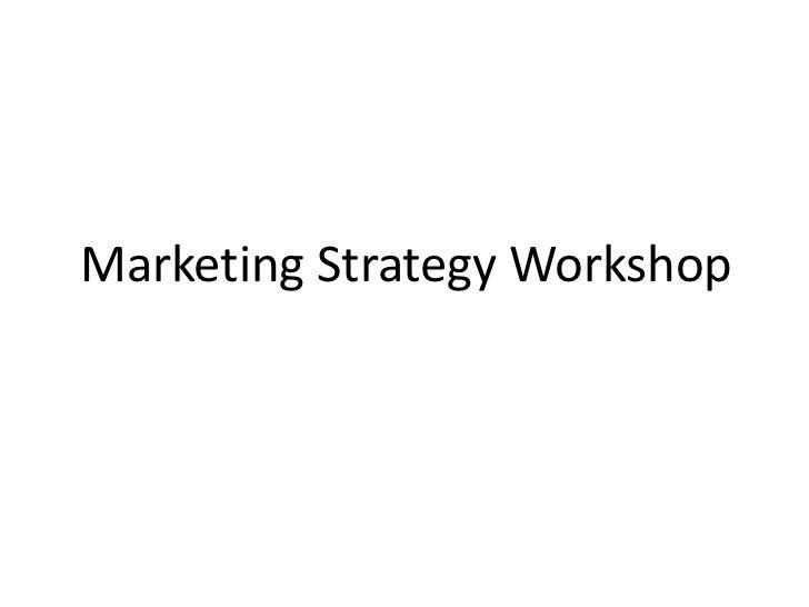 Strategic marketing workshop presentation