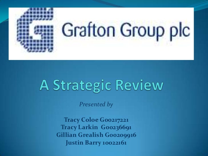 A Strategic Review<br />Presented by<br />Tracy Coloe G00217221<br />Tracy Larkin  G00236691<br />Gillian Grealish G002099...
