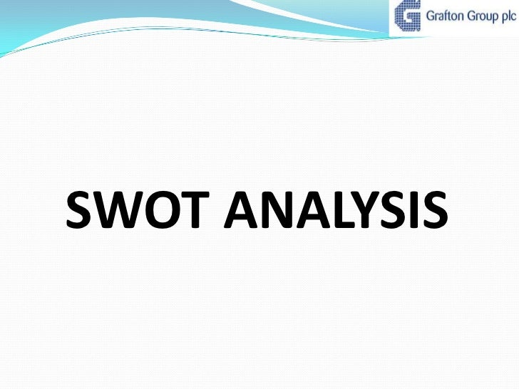 swot analysis spreadsheet for grafton group plc Here, you will read about porter's five forces analysis in details i have also compared the analysis with swot analysis to aid clearer understanding.
