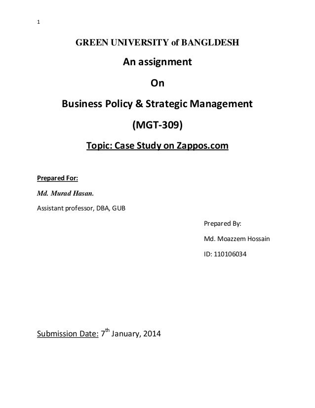1  GREEN UNIVERSITY of BANGLDESH  An assignment On Business Policy & Strategic Management (MGT-309) Topic: Case Study on Z...