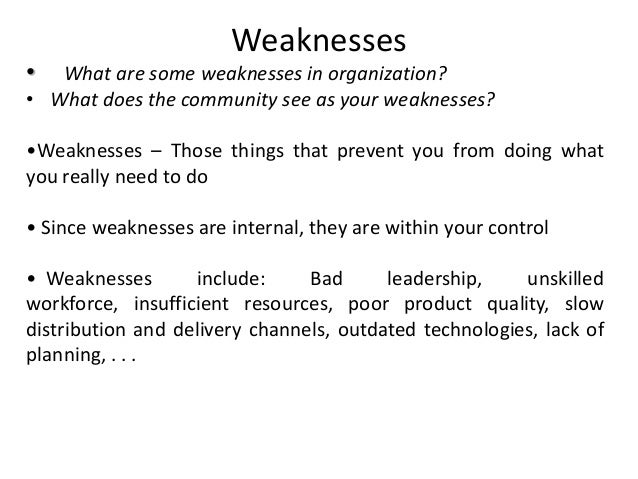 what are some of your weaknesses