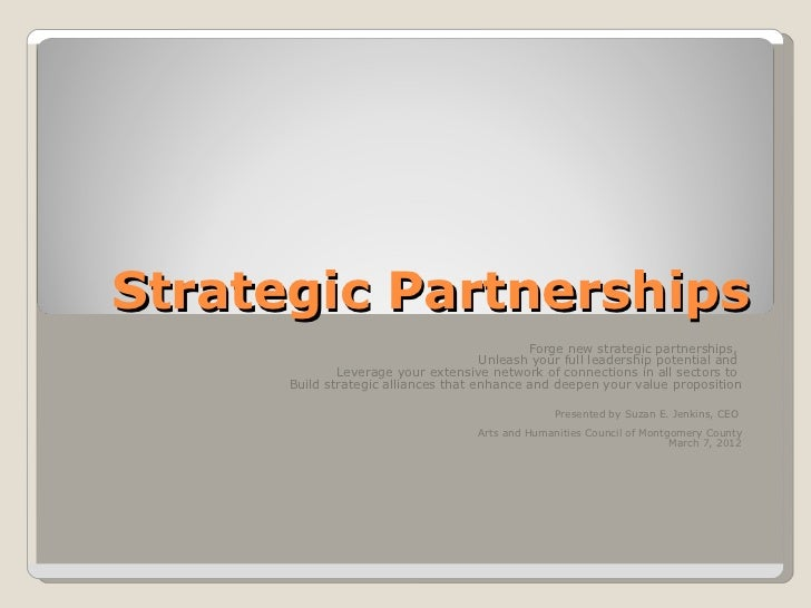 Strategic Partnerships Forge new strategic partnerships,  Unleash your full leadership potential and  Leverage your extens...