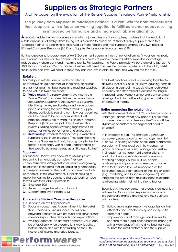 "Suppliers as Strategic Partners   A white paper on the evolution of the Retailer/Supplier ""Strategic Partner"" relationship..."