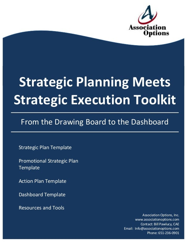 Strategic  Planning  Meets   Strategic  Execution  Toolkit        From  the  Drawing  Board  to...