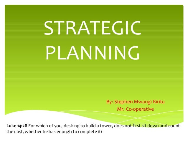 strategic planning the co operative Director, credit management  strategic planning,  he is responsible for co-operative bank's strategic technological direction,.