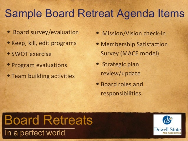 Board Governance, Strategic Planning, and Board Retreats (in a perfect ...