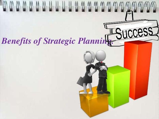 STRATEGIC PLANNING BENEFITS DOWNLOAD