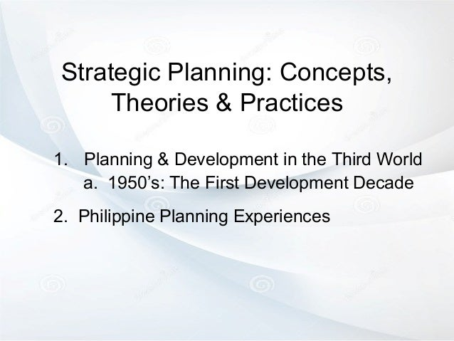 strategic planning theories In 1985, professor ellen earle-chaffee summarized what she thought were the main elements of strategic management theory where consensus generally existed as of the 1970s strategic planning strategic management society strategy map strategy markup language strategy visualization value.