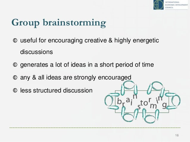 Group brainstorming useful for encouraging creative & highly energetic discussions generates a lot of ideas in a short per...