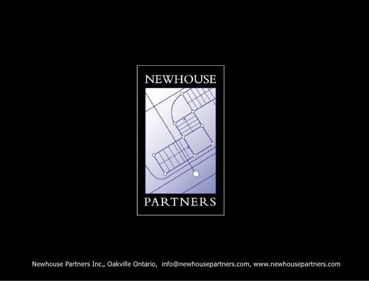 Newhouse Partners Inc., Oakville Ontario,  info@newhousepartners.com, www.newhousepartners.com<br />