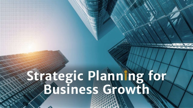 strategic planning for business growth 1 638