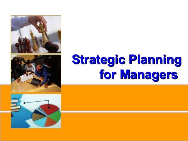 Strategic Planning                              for Managerswww.studyMarketing.org                    1