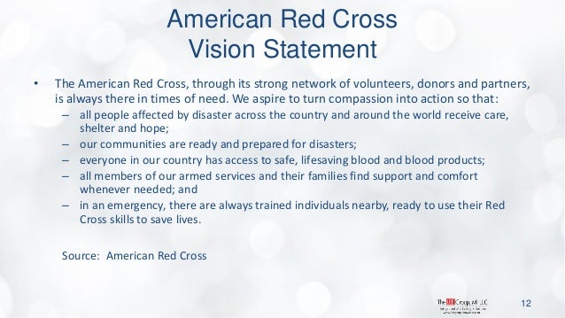 American Red Cross Vision Statement  •The American Red Cross, through its strong network of volunteers, donors and partner...