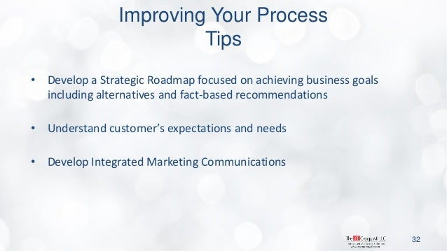 •Develop a Strategic Roadmap focused on achieving business goals including alternatives and fact-based recommendations  •U...