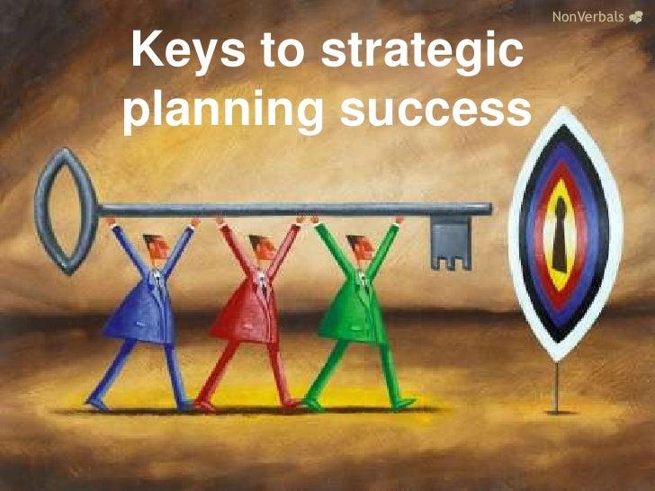 NonVerbals_<br />Keys to strategic planning success<br />