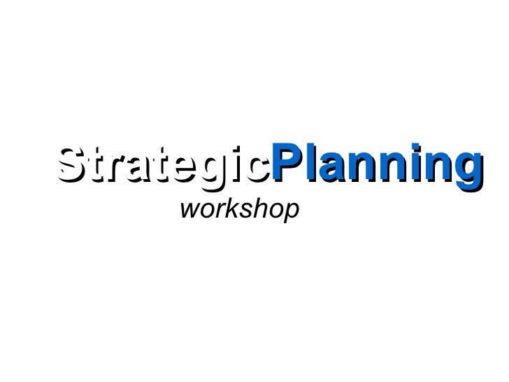 StrategicPlanning     workshop