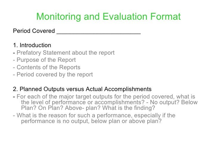Monitoring and Evaluation Format Period Covered _________________________  1. Introduction -Prefatory Statement about th...