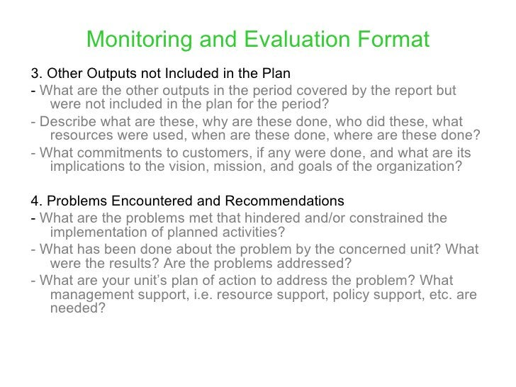 Monitoring and Evaluation Format 3. Other Outputs not Included in the Plan -What are the other outputs in the period cov...