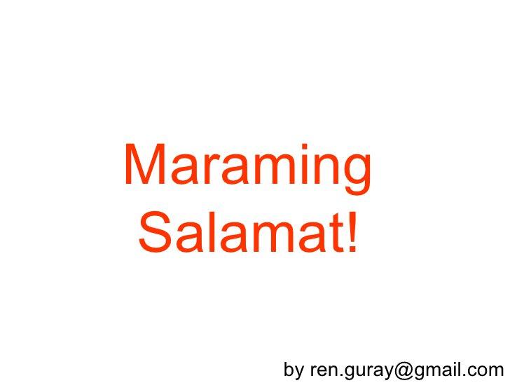 Maraming Salamat!       by ren.guray@gmail.com