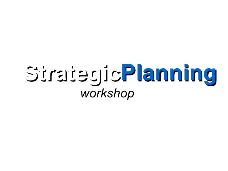 StrategicPlanning     workshop