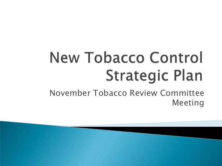November Tobacco Review Committee                          Meeting
