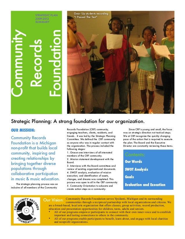 "Gear Up students recording ""I Passed The Test""  Community Records Foundation  STRATEGIC PLAN 2009-2012 SUMMARY  Strategic ..."