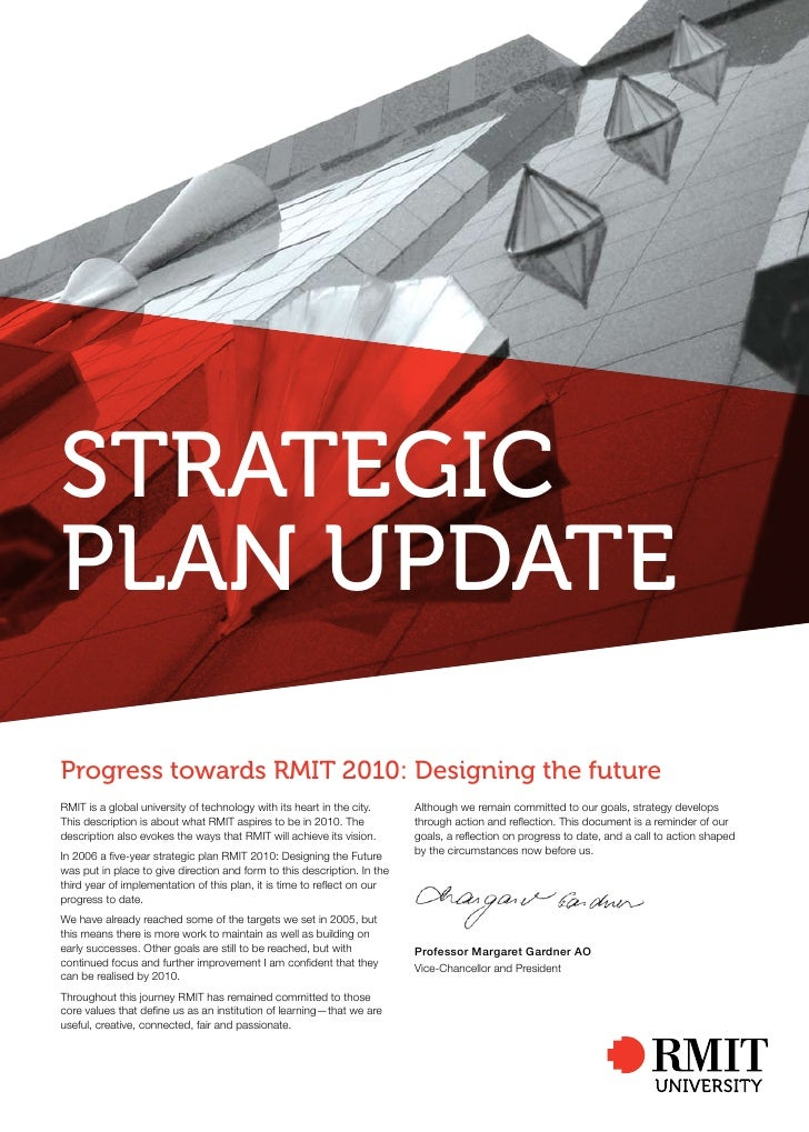Strategic plan update  progress towards rMit 2010: designing the future RMIT is a global university of technology with its...