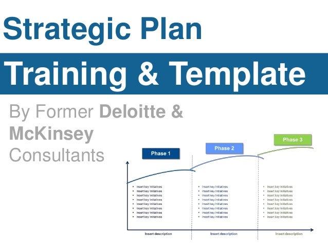 Strategic Plan Training U0026 Template By Former Deloitte U0026 McKinsey  Consultants ...