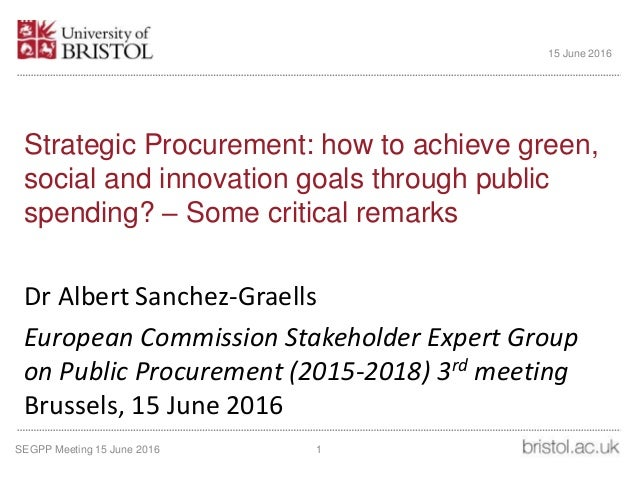 Strategic Procurement: how to achieve green, social and innovation goals through public spending? – Some critical remarks ...