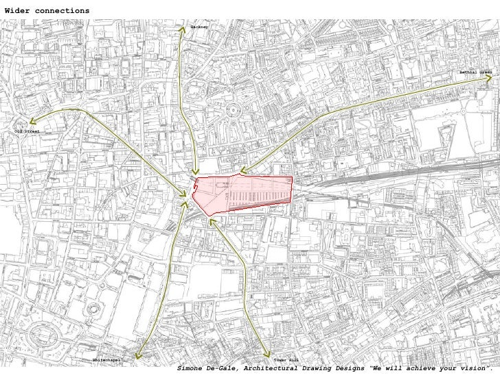 """Wider connections Bethnal Green Tower Hill Whitechapel Hackney Old Street Simone De-Gale, Architectural Drawing Designs """"W..."""
