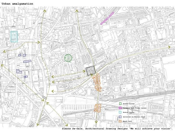 Urban amalgamation Galleries on Curtain Road Brick Lane Columbia Road flower market Hoxton Square Arnold Circus Simone De-...