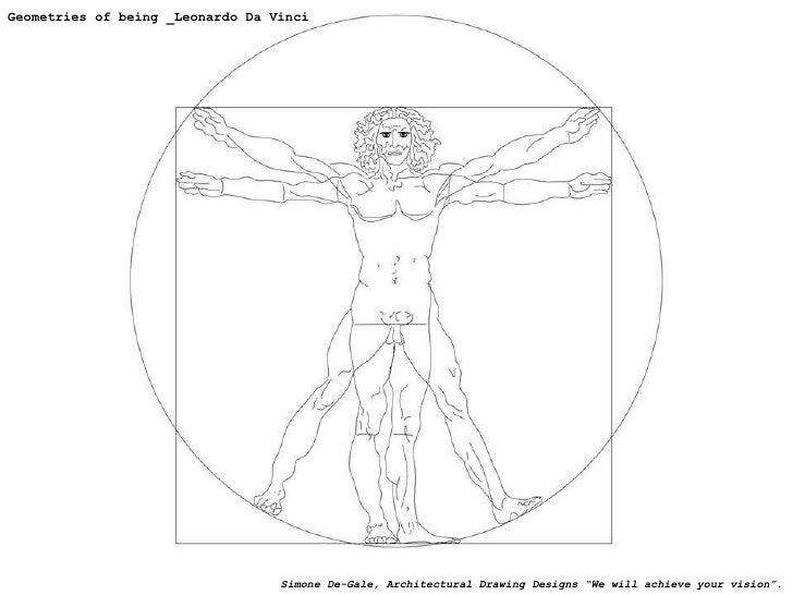 "Geometries of being _Leonardo Da Vinci Simone De-Gale, Architectural Drawing Designs ""We will achieve your vision""."