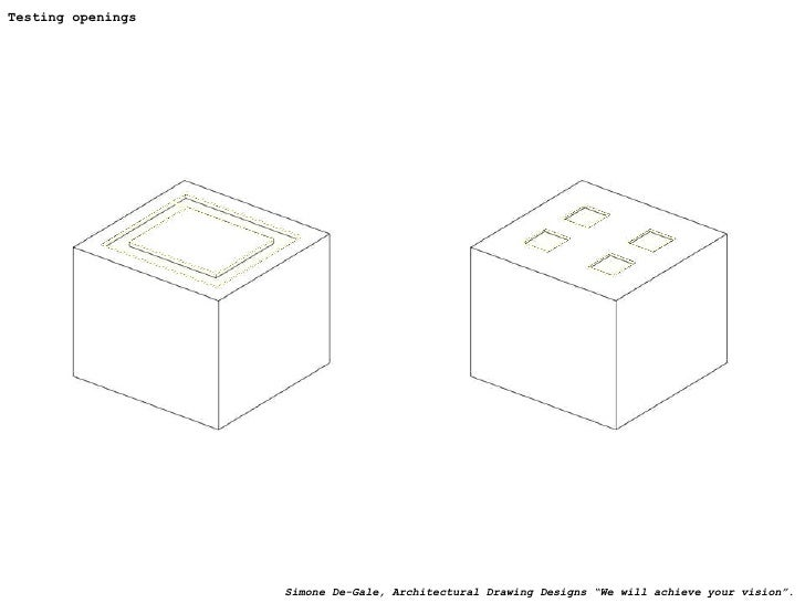 """Testing openings Simone De-Gale, Architectural Drawing Designs """"We will achieve your vision""""."""