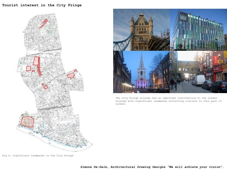 Tourist interest in the City Fringe <ul><li>The City Fringe already has an important contribution to the London economy wi...