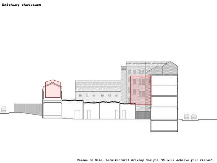 """Existing structure Simone De-Gale, Architectural Drawing Designs """"We will achieve your vision""""."""