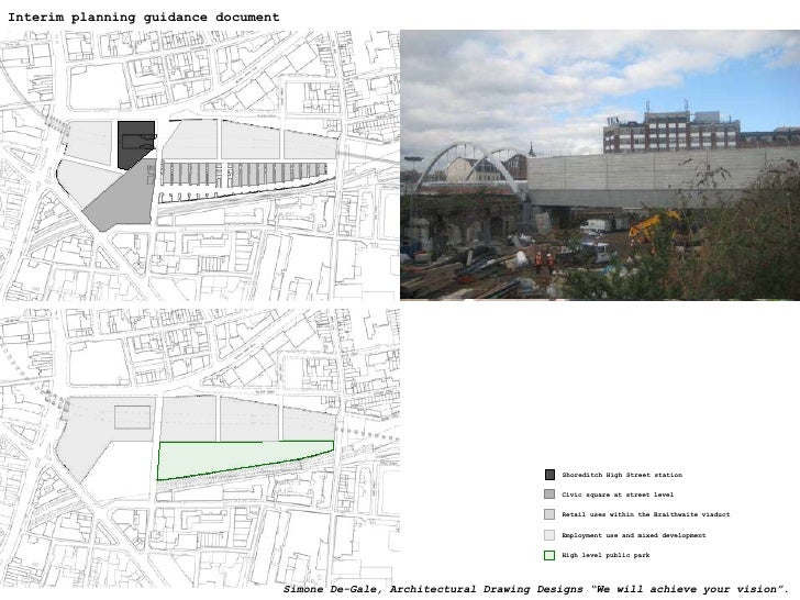 Interim planning guidance document Employment use and mixed development High level public park Civic square at street leve...
